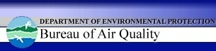 Department of Environmental Protection - Bureau of Air Quality